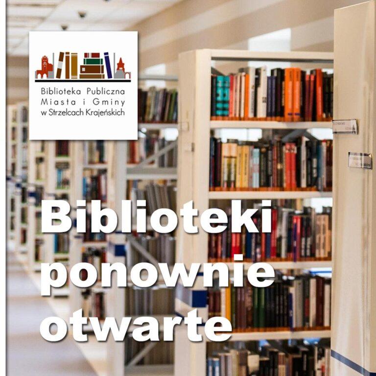 Biblioteki ponownie otwarte